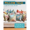 Pillow Talk by Edyta Sitar