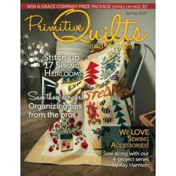 Primitive Quilts & Projects/ Spring 2019 (Disponible Finales Enero 2019)