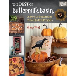 The Best of Buttermilk Basin - A Bevy of Cotton and Wool Quilted Projects (Stacy West)